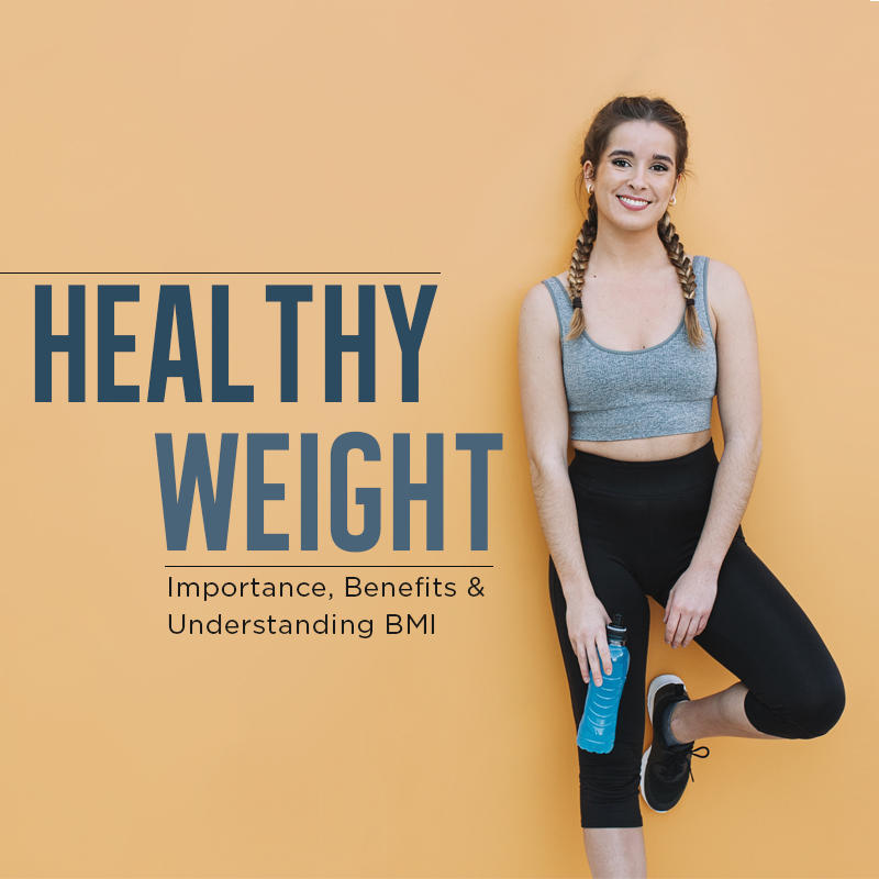 Importance of healthy weight