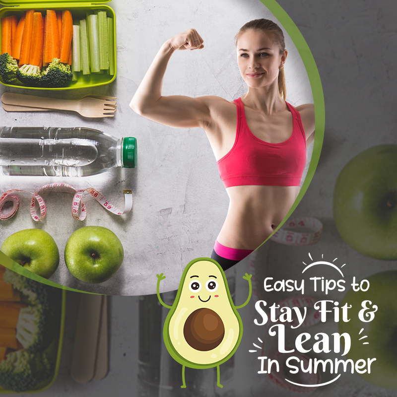 Easy tips to Stay Fit and Lean