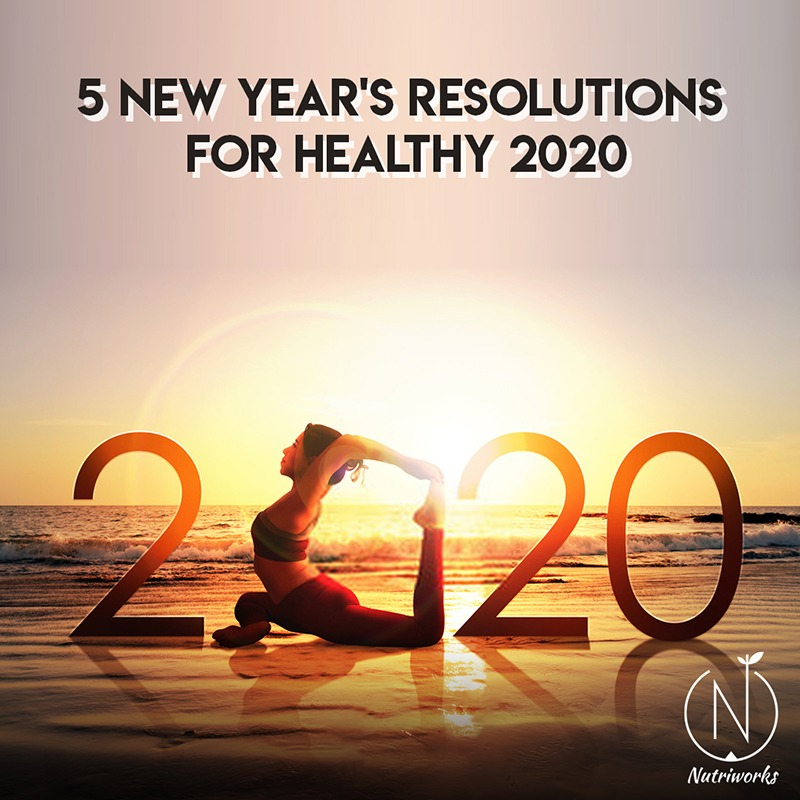 5 New Year's Resolutions for healthy 2020