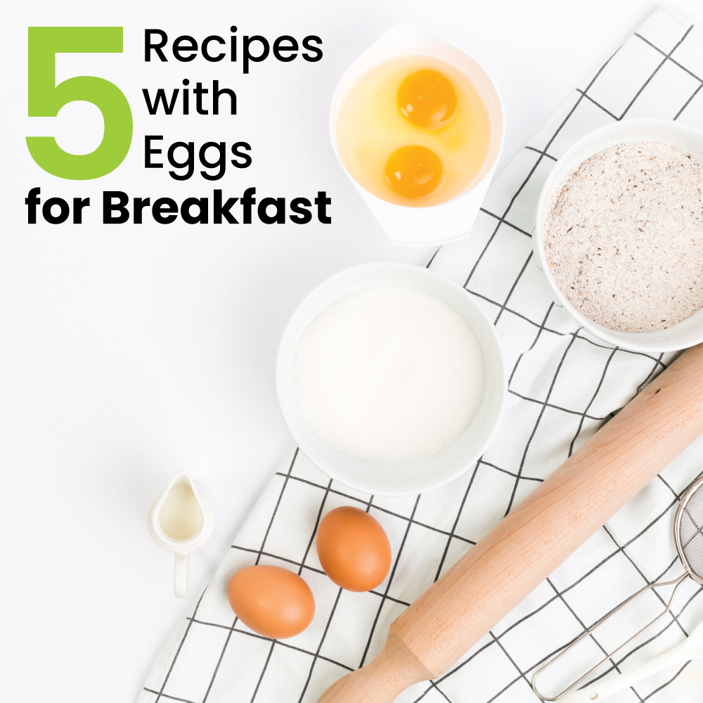 5 Recipes with Eggs for Breakfast