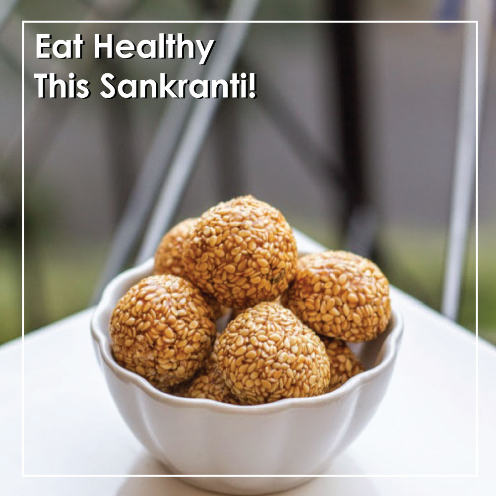Eat Healthy This Sankranti